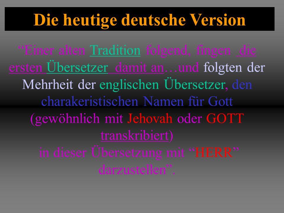 Die heutige deutsche Version