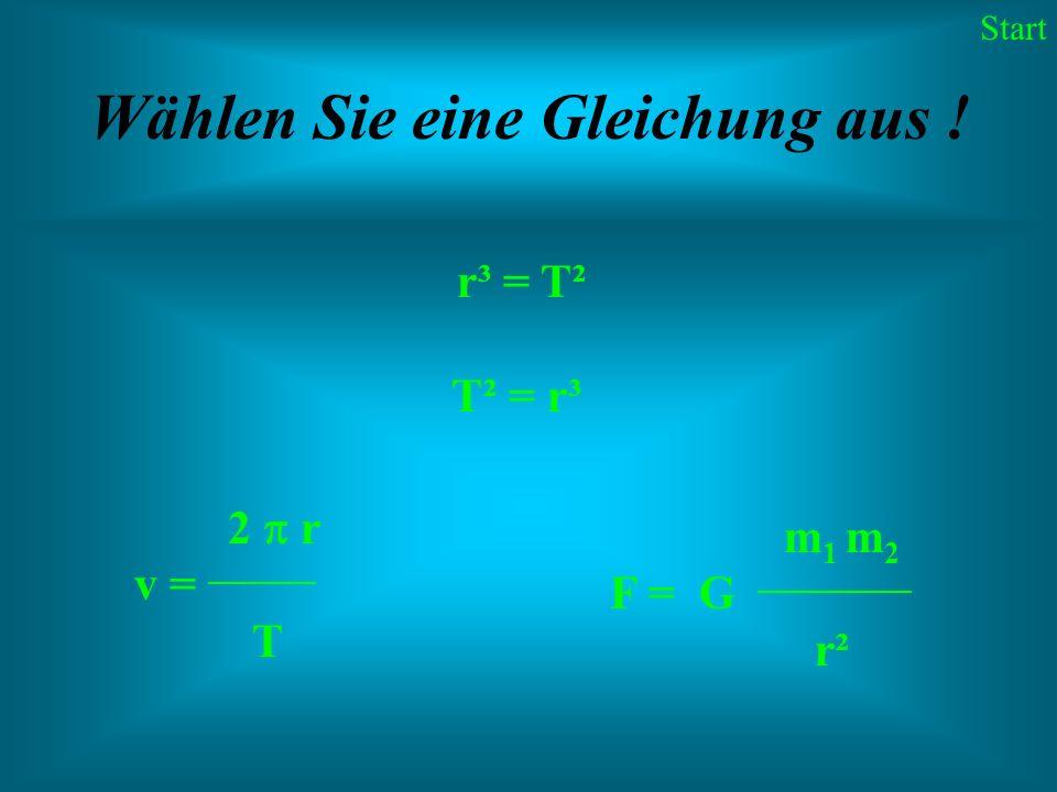 Wählen Sie eine Gleichung aus !
