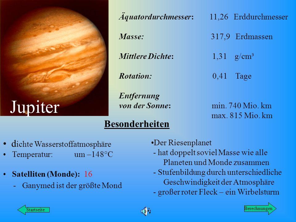 Jupiter Besonderheiten dichte Wasserstoffatmosphäre