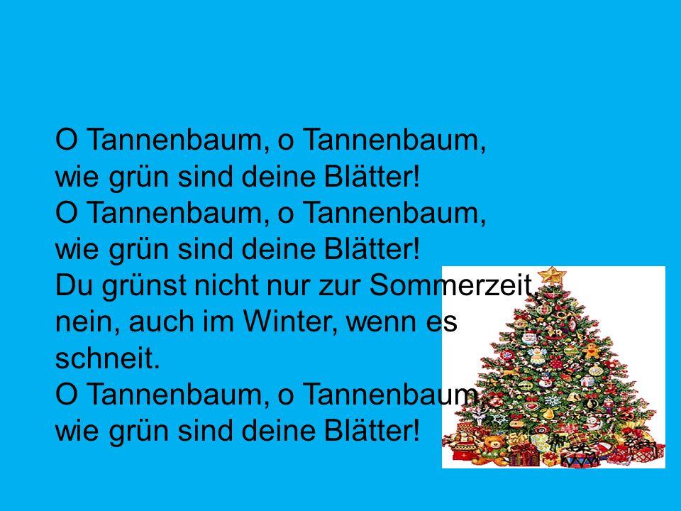 O Tannenbaum, o Tannenbaum,