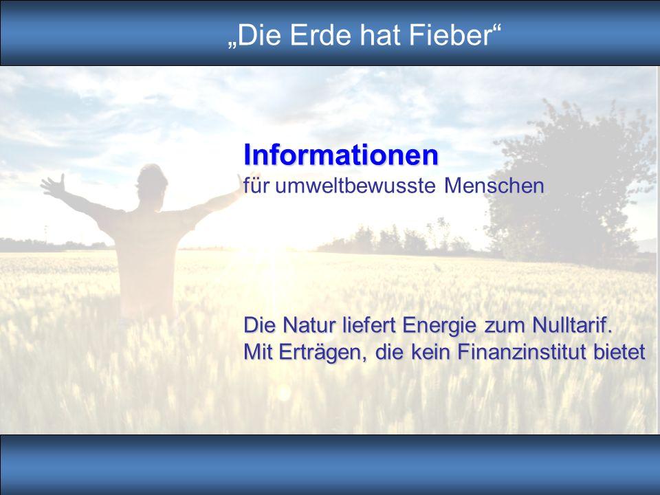 """""""Die Erde hat Fieber Informationen für umweltbewusste Menschen"""