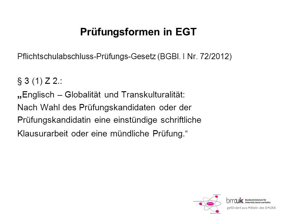 """Prüfungsformen in EGT """"Englisch – Globalität und Transkulturalität:"""