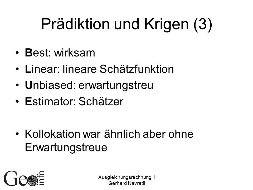 Prädiktion und Krigen (3)
