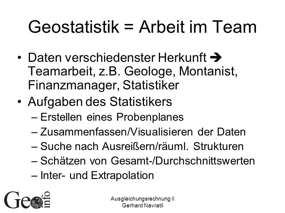 Geostatistik = Arbeit im Team