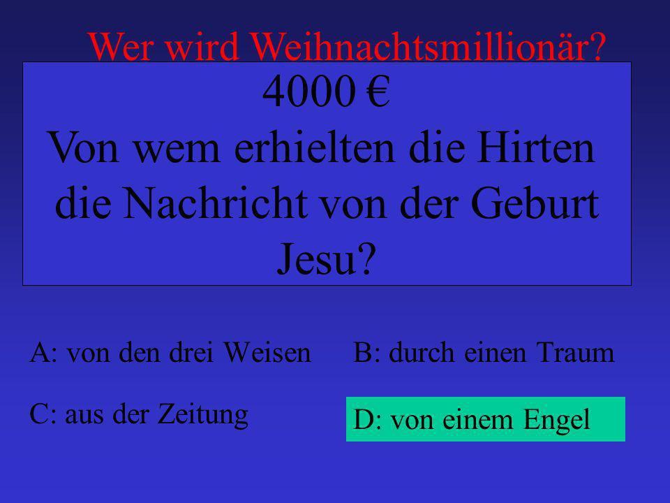 Von wem erhielten die Hirten die Nachricht von der Geburt Jesu