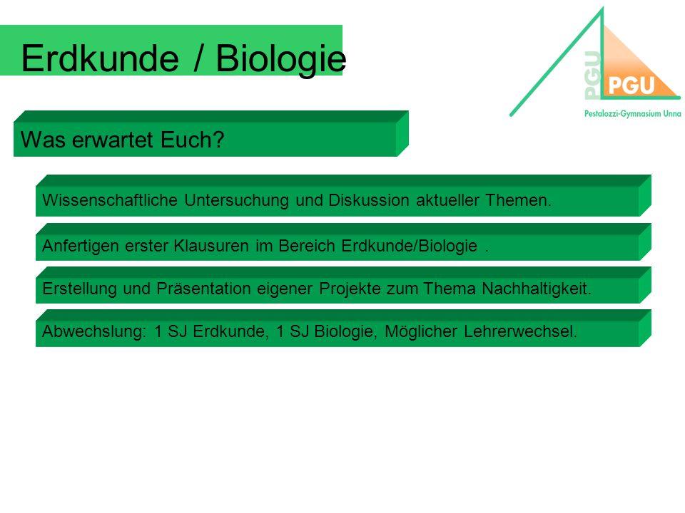 Erdkunde / Biologie Was erwartet Euch