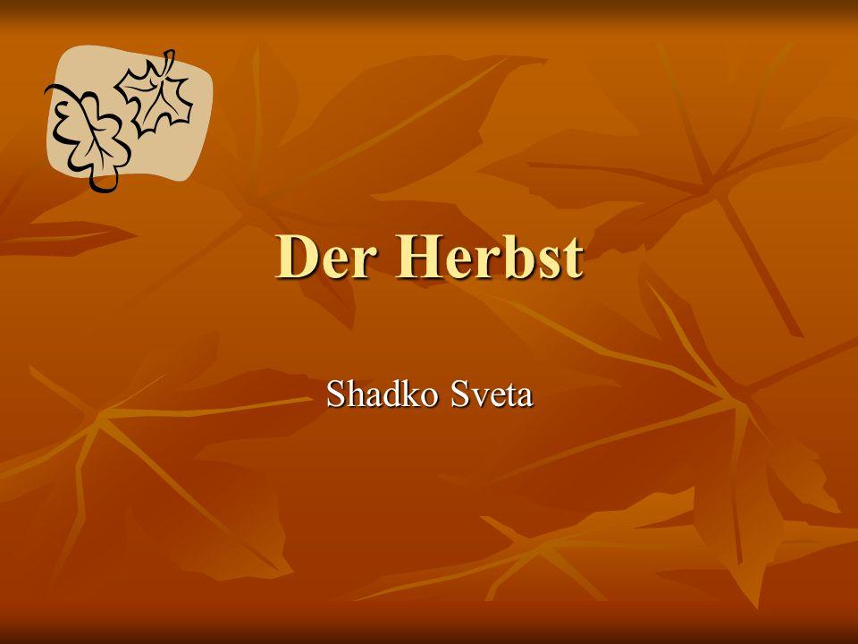 Der Herbst Shadko Sveta