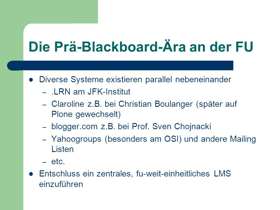 Die Prä-Blackboard-Ära an der FU