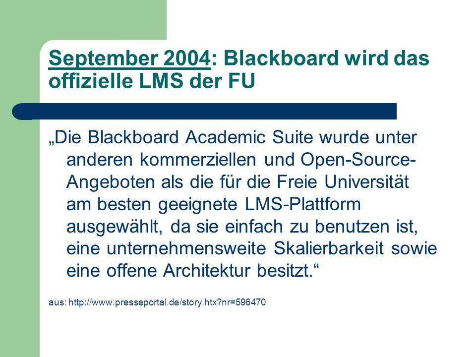 September 2004: Blackboard wird das offizielle LMS der FU