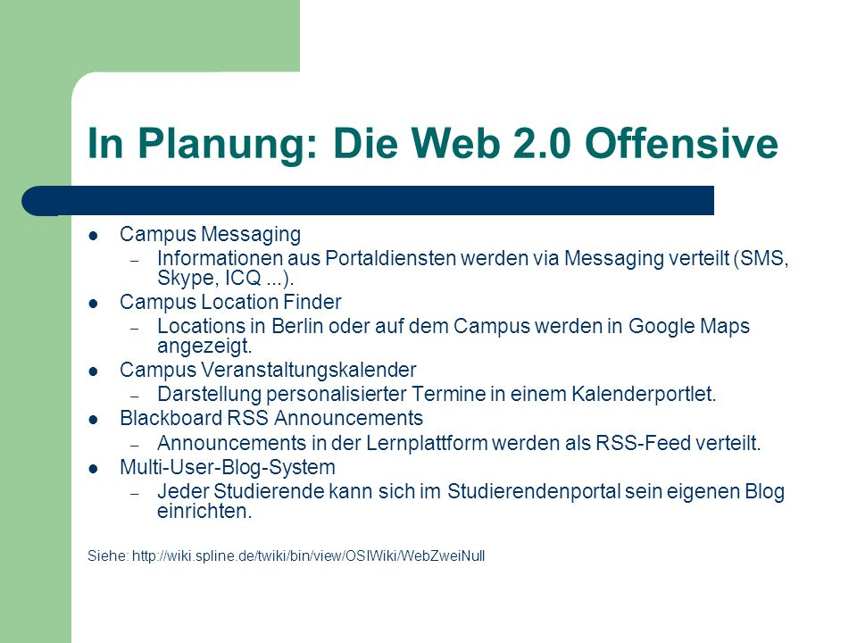 In Planung: Die Web 2.0 Offensive