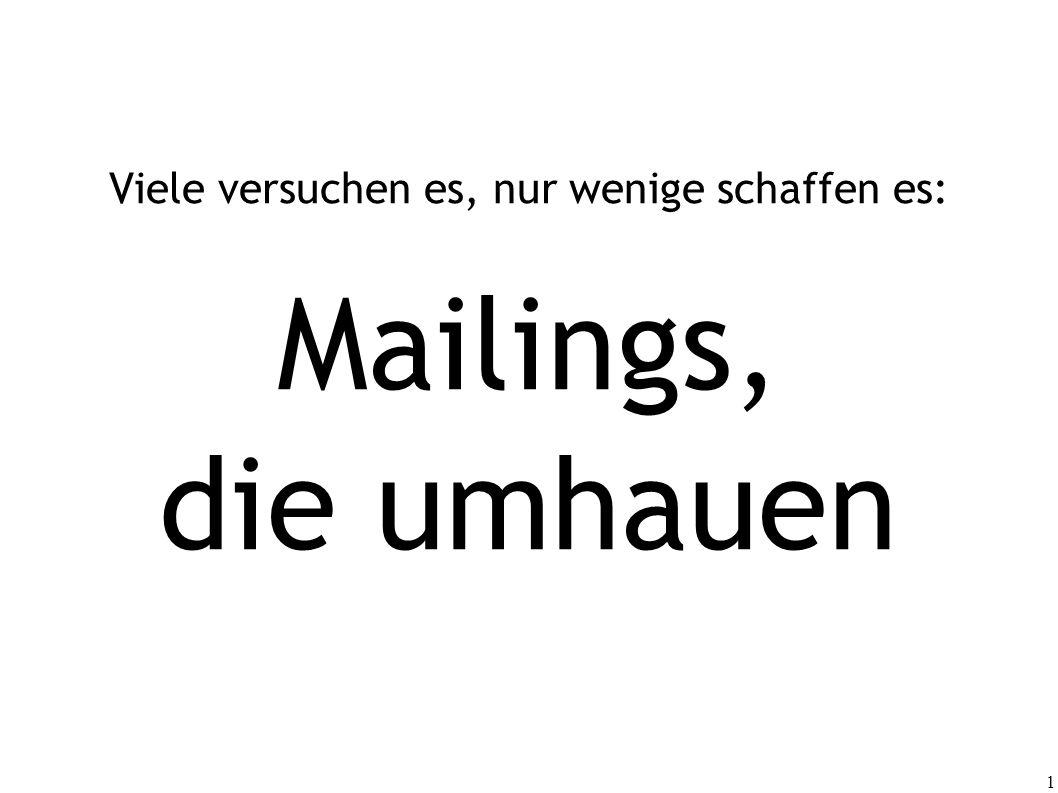 Viele versuchen es, nur wenige schaffen es: Mailings, die umhauen
