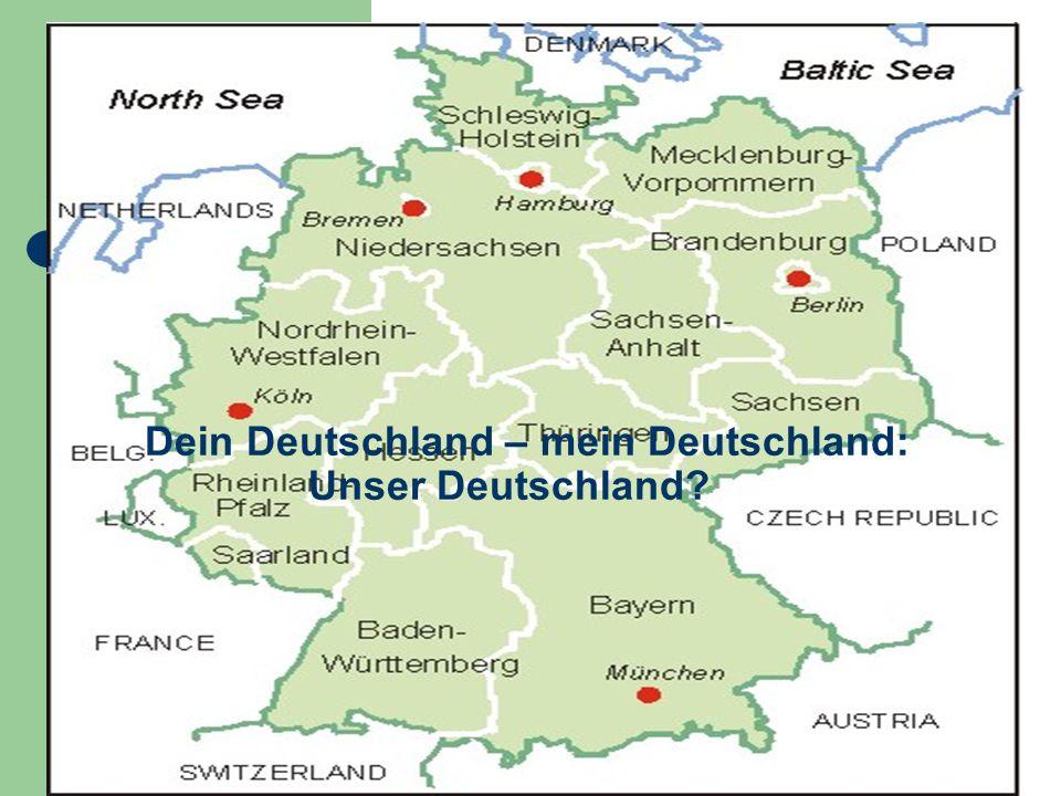 Dein Deutschland – mein Deutschland: Unser Deutschland