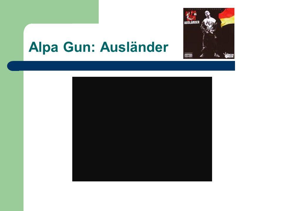 Alpa Gun: Ausländer
