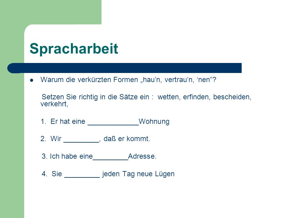 """Spracharbeit Warum die verkürzten Formen """"hau'n, vertrau'n, 'nen"""