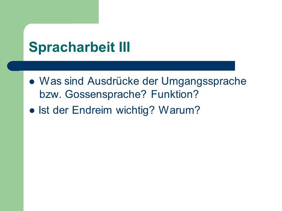 Spracharbeit III Was sind Ausdrücke der Umgangssprache bzw.