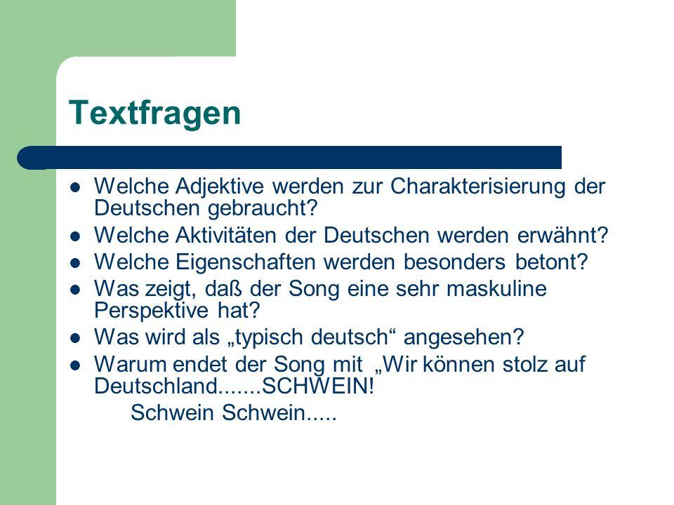 Textfragen Welche Adjektive werden zur Charakterisierung der Deutschen gebraucht Welche Aktivitäten der Deutschen werden erwähnt