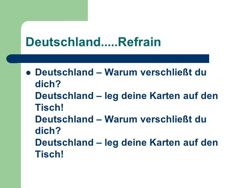 Deutschland.....Refrain