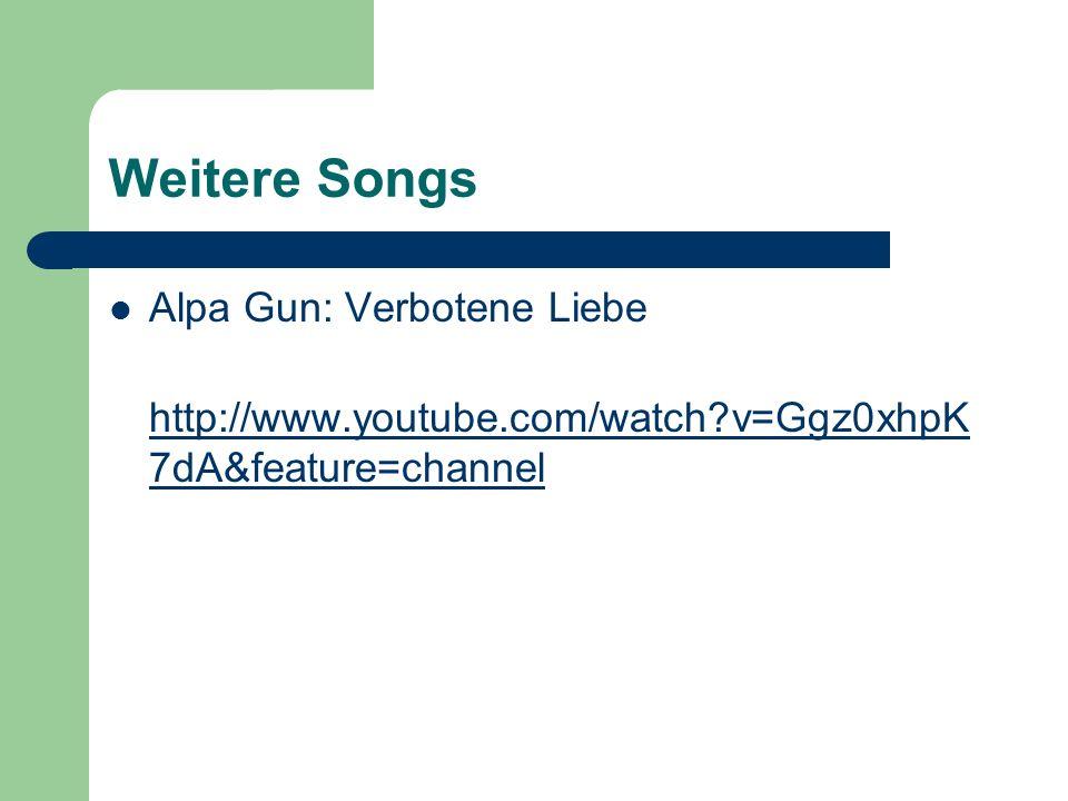 Weitere Songs Alpa Gun: Verbotene Liebe