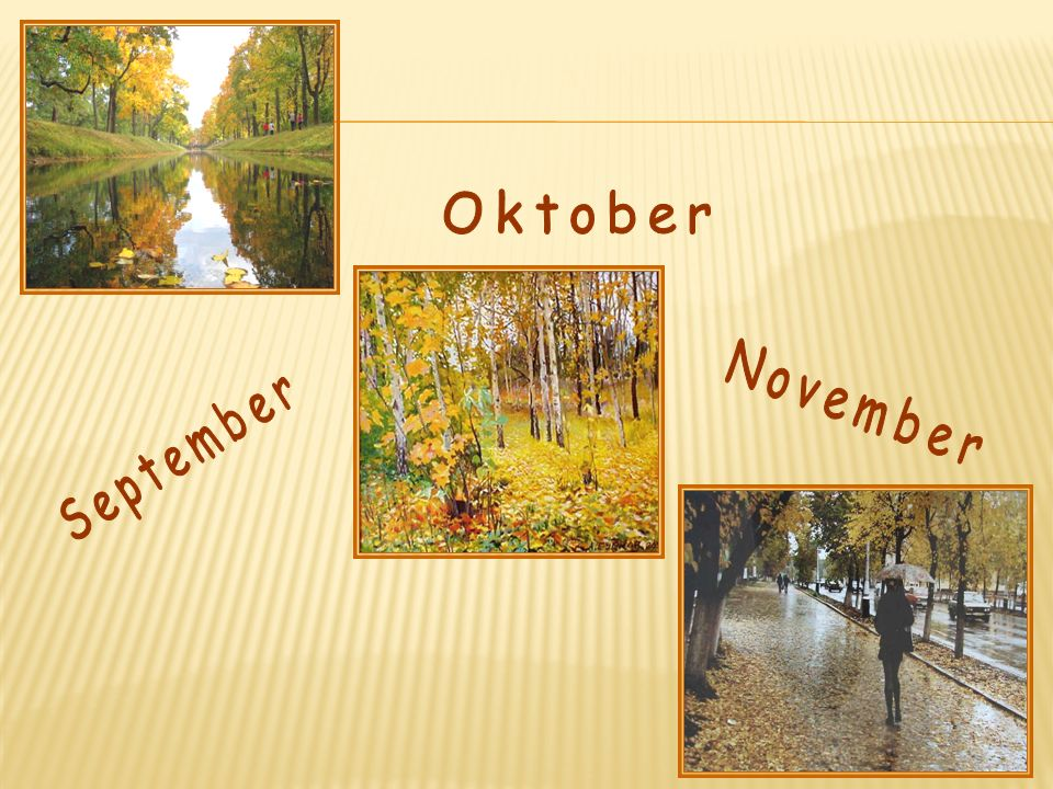 Oktober November September