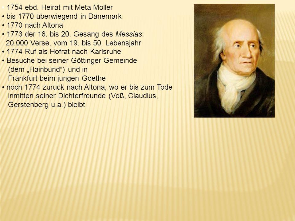1754 ebd. Heirat mit Meta Moller