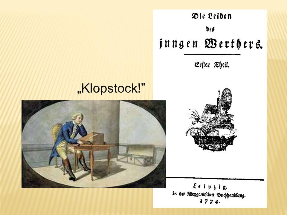 """""""Klopstock!"""