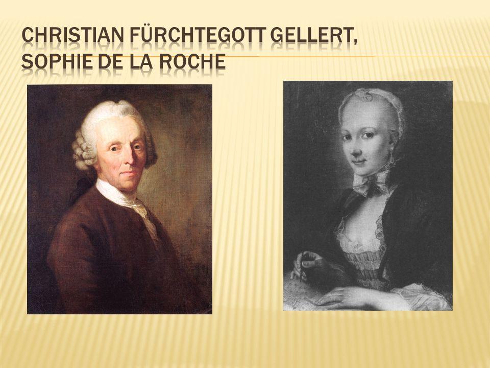 Christian Fürchtegott Gellert, sophie de la roche
