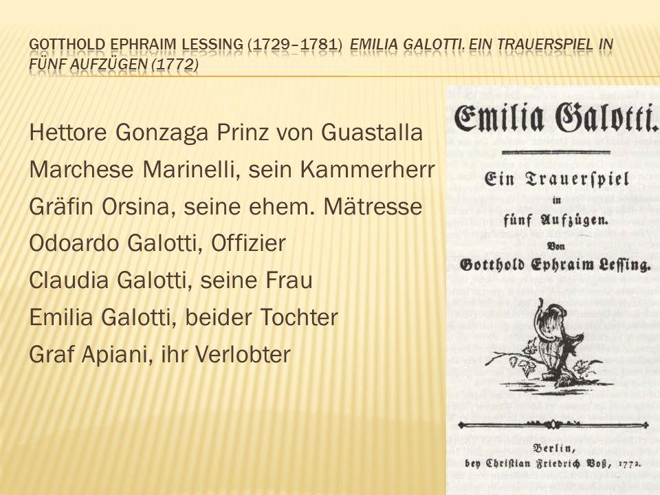 Gotthold Ephraim Lessing (1729–1781) Emilia Galotti