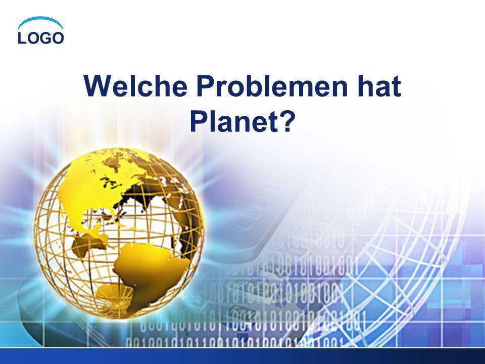 Welche Problemen hat Planet
