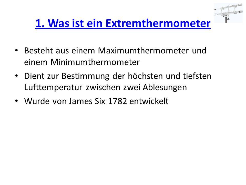 1. Was ist ein Extremthermometer