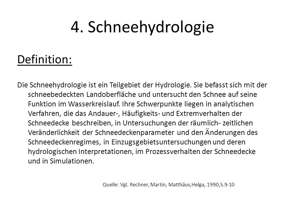 4. Schneehydrologie Definition: