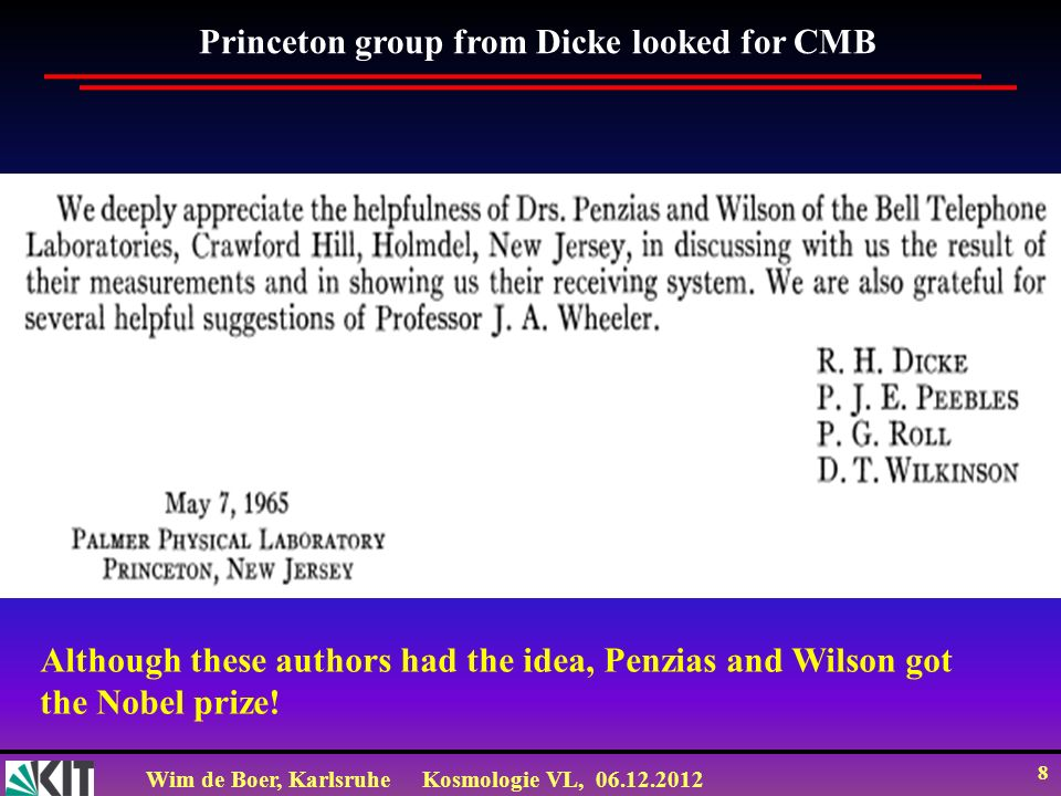 Princeton group from Dicke looked for CMB