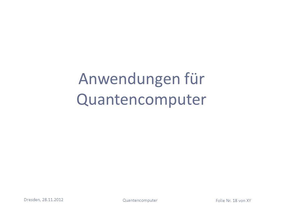 Anwendungen für Quantencomputer