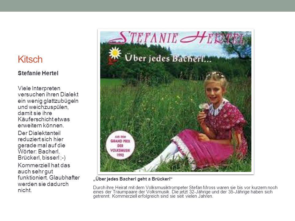 Kitsch Stefanie Hertel