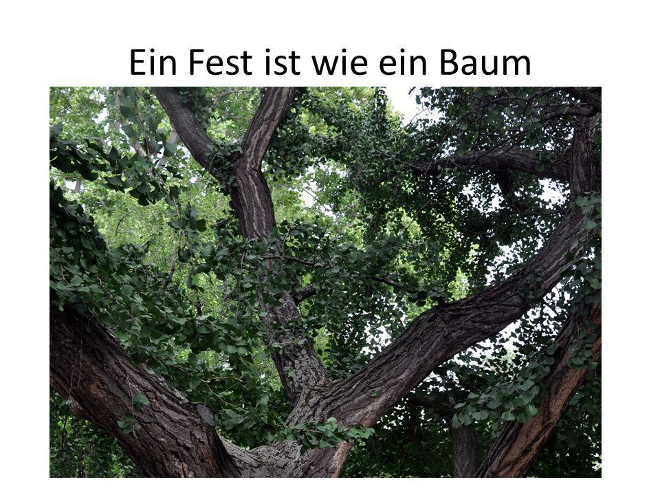 Ein Fest ist wie ein Baum