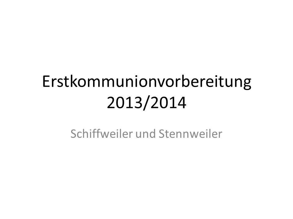 Erstkommunionvorbereitung 2013/2014
