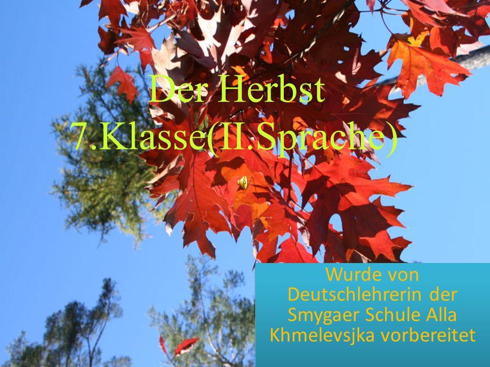 Der Herbst 7.Klasse(II.Sprache)