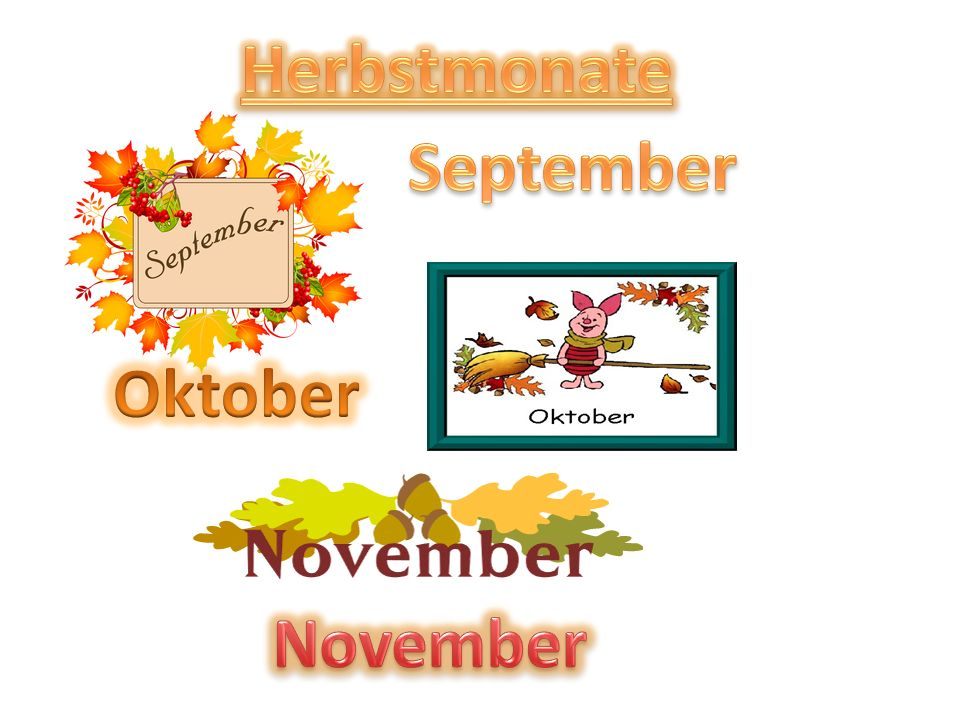 Herbstmonate September Oktober November