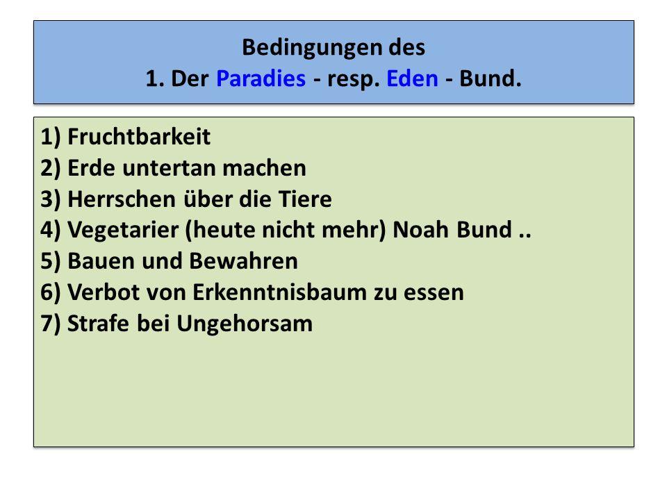 Bedingungen des 1. Der Paradies - resp. Eden - Bund.
