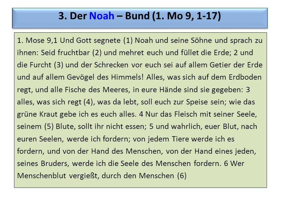 3. Der Noah – Bund (1. Mo 9, 1-17)