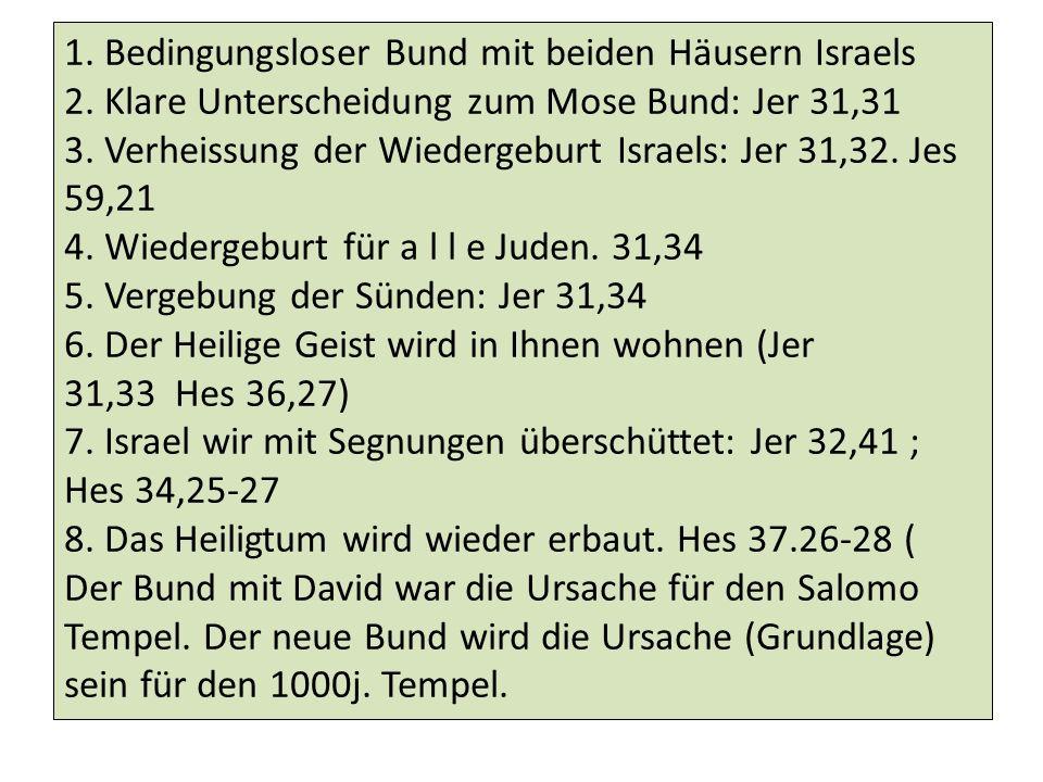 1. Bedingungsloser Bund mit beiden Häusern Israels 2