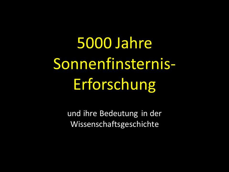 5000 Jahre Sonnenfinsternis- Erforschung