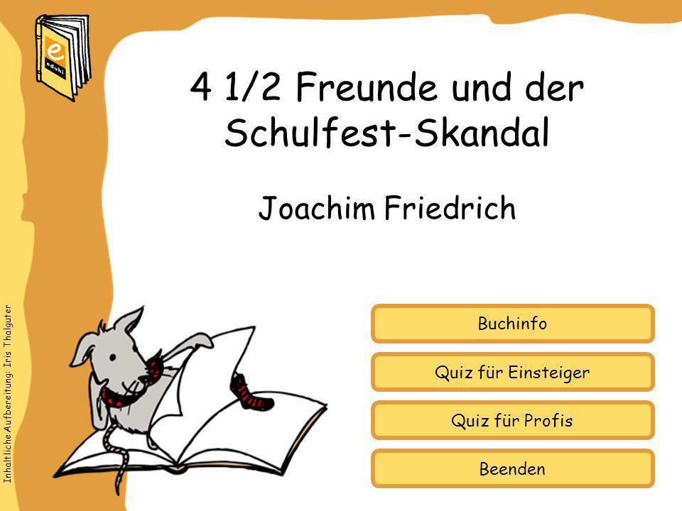 4 1/2 Freunde und der Schulfest-Skandal