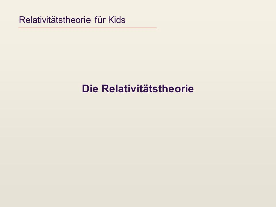 Relativitätstheorie für Kids