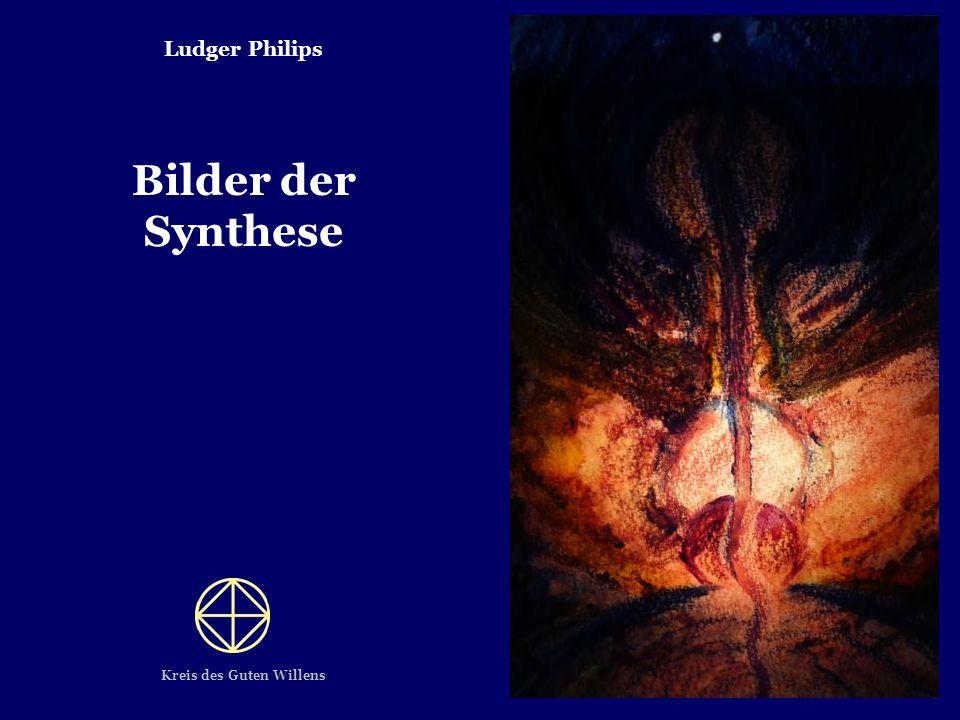 Ludger Philips Bilder der Synthese Kreis des Guten Willens