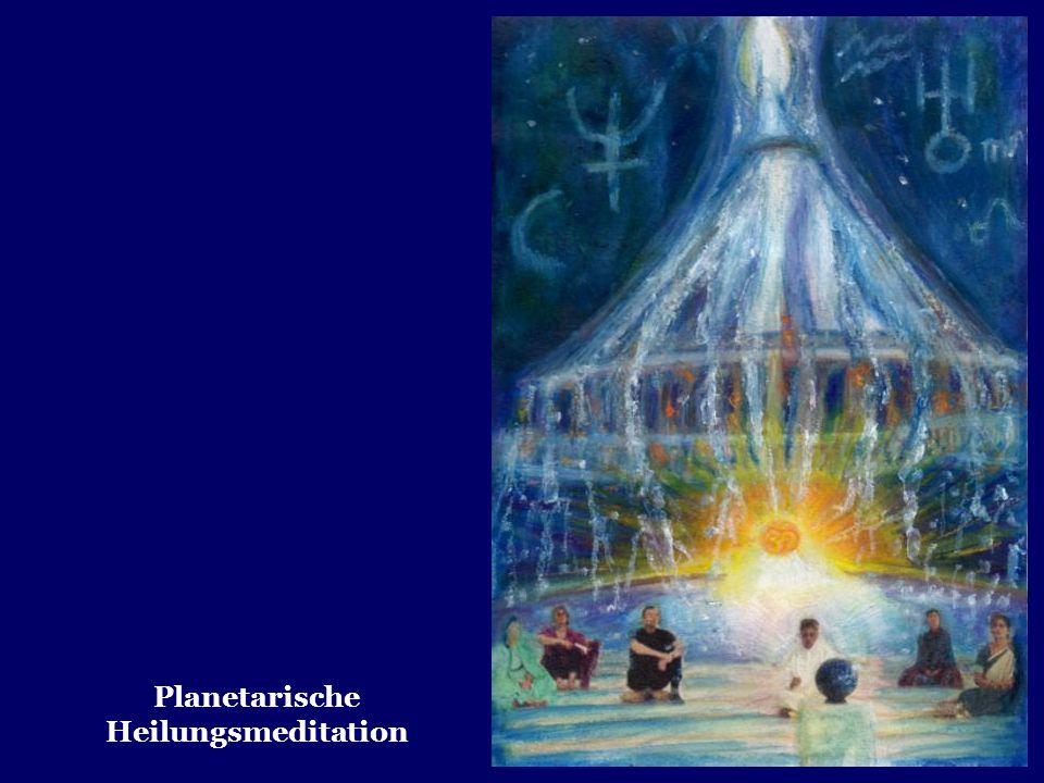 Planetarische Heilungsmeditation