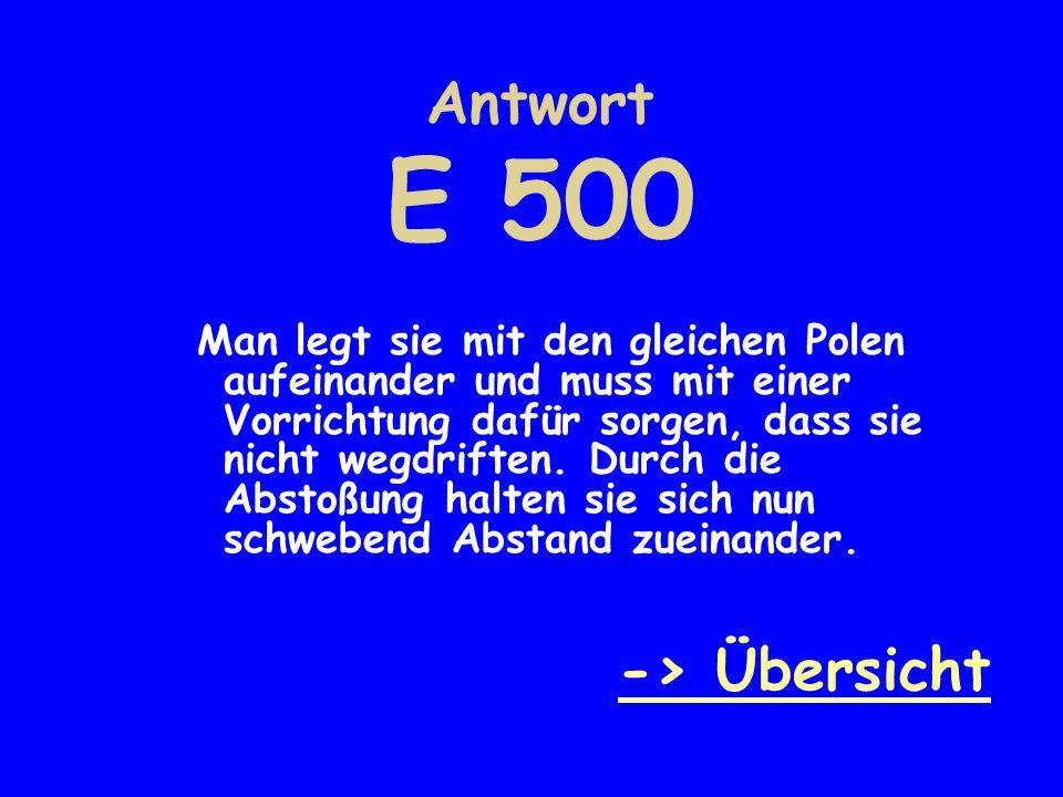 Antwort E 500 -> Übersicht