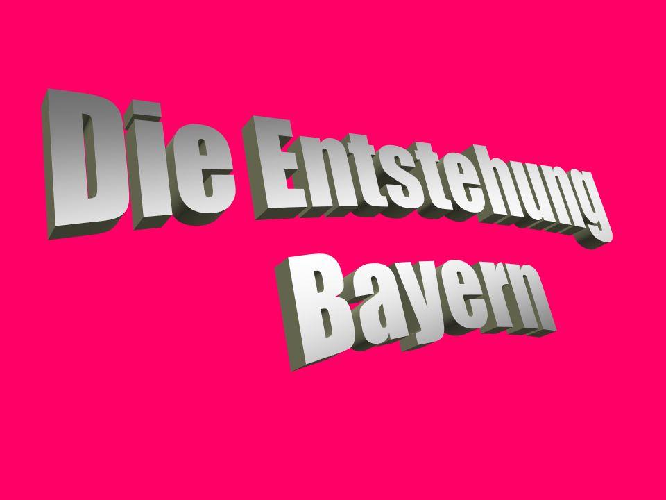 Die Entstehung Bayern
