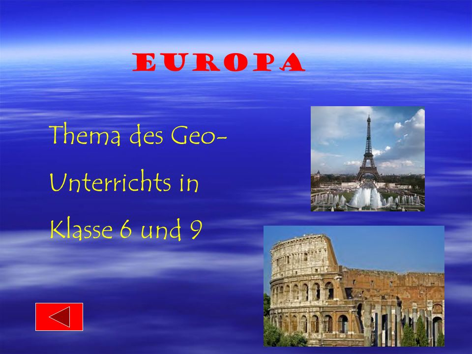 Europa Thema des Geo- Unterrichts in Klasse 6 und 9