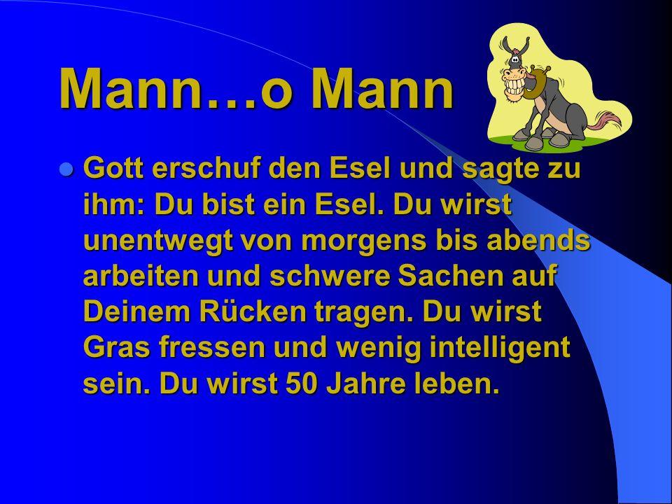 Mann…o Mann