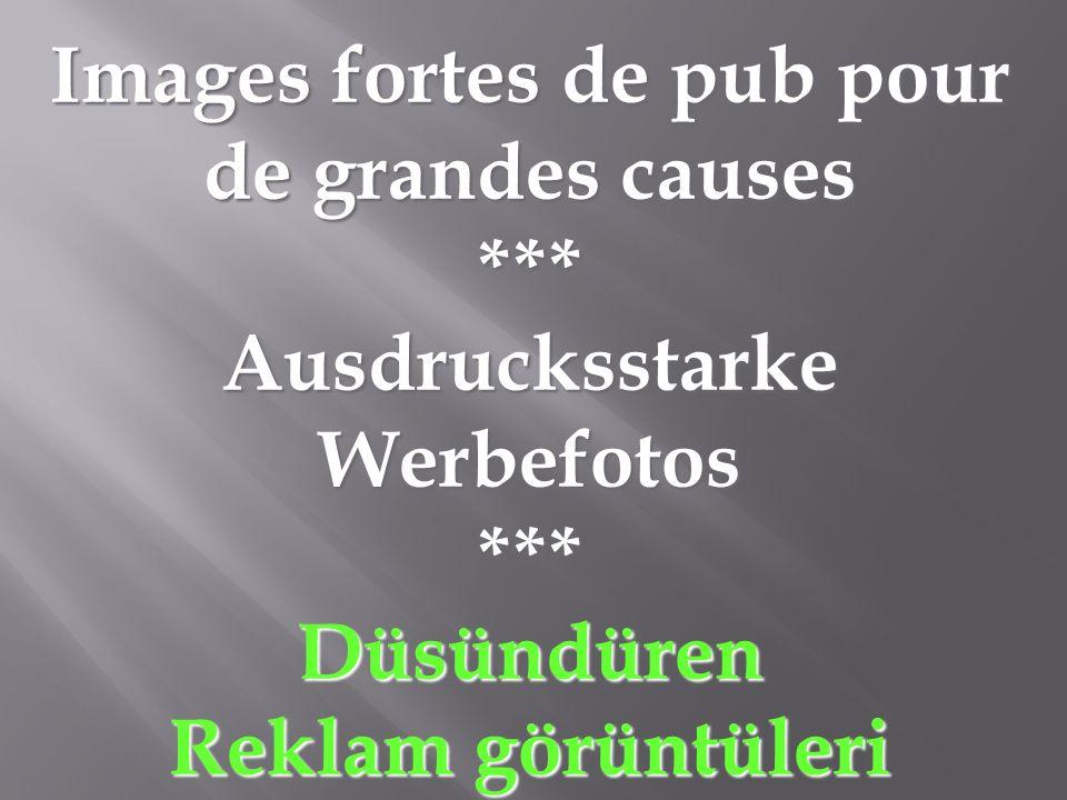 Images fortes de pub pour Ausdrucksstarke Werbefotos